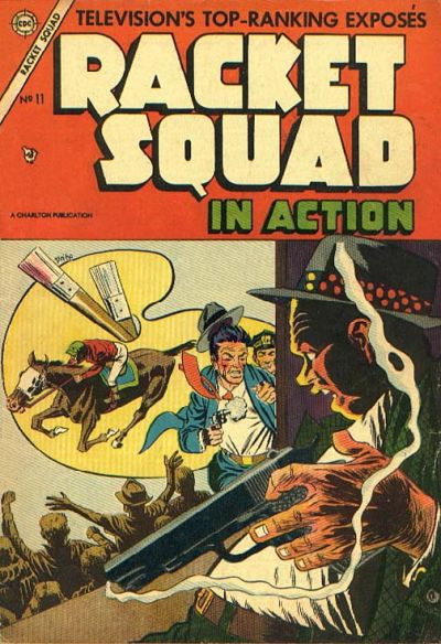 Cover for Racket Squad in Action (Charlton, 1952 series) #11