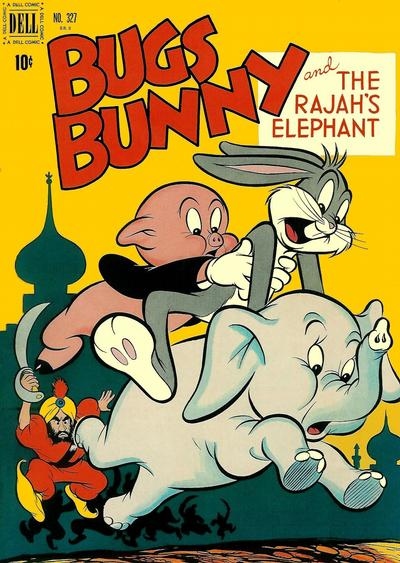 Cover for Four Color (Dell, 1942 series) #327 - Bugs Bunny and The Rajah's Elephant