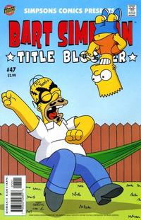 Cover Thumbnail for Simpsons Comics Presents Bart Simpson (Bongo, 2000 series) #47