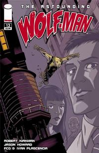 Cover for The Astounding Wolf-Man (Image, 2007 series) #13