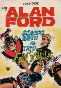 Cover Thumbnail for Alan Ford (Editoriale Corno, 1969 series) #104