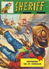 Cover Thumbnail for Sheriff (Serieforlaget / Se-Bladene / Stabenfeldt, 1968 series) #1/1969