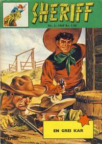 Cover Thumbnail for Sheriff (Serieforlaget / Se-Bladene / Stabenfeldt, 1968 series) #3/1969