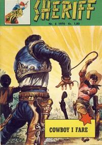 Cover Thumbnail for Sheriff (Serieforlaget / Se-Bladene / Stabenfeldt, 1968 series) #5/1970