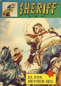 Cover for Sheriff (Serieforlaget / Se-Bladene / Stabenfeldt, 1968 series) #2/1973