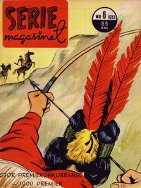 Cover Thumbnail for Seriemagasinet (Serieforlaget / Se-Bladene / Stabenfeldt, 1951 series) #6/1953