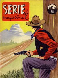 Cover Thumbnail for Seriemagasinet (Serieforlaget / Se-Bladene / Stabenfeldt, 1951 series) #14/1953