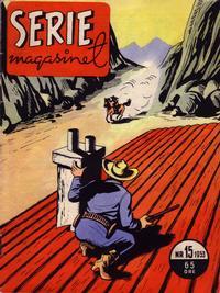 Cover Thumbnail for Seriemagasinet (Serieforlaget / Se-Bladene / Stabenfeldt, 1951 series) #15/1953