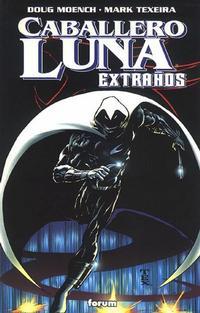 Cover Thumbnail for Caballero Luna: Extraños (Planeta DeAgostini, 2000 series)