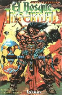 Cover Thumbnail for Conan el Bárbaro: El Bosque Infernal (Planeta DeAgostini, 1998 series)