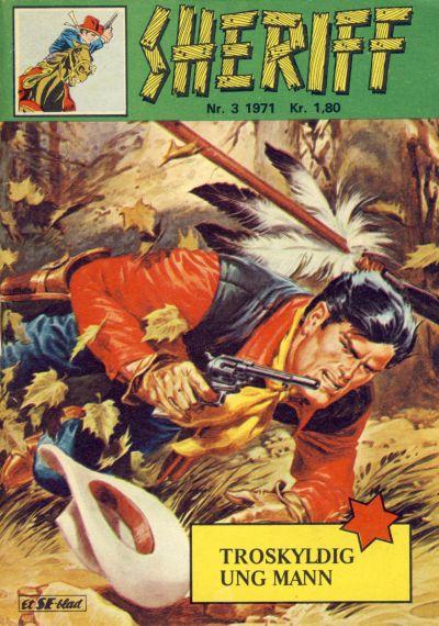 Cover for Sheriff (Serieforlaget / Se-Bladene / Stabenfeldt, 1968 series) #3/1971