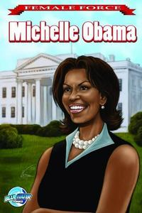 Cover Thumbnail for Female Force Michelle Obama (Bluewater / Storm / Stormfront / Tidalwave, 2009 series) #1