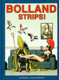 Cover Thumbnail for Bolland Strips! (Knockabout, 2005 series)