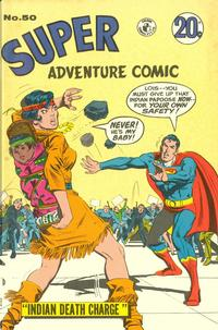 Cover Thumbnail for Super Adventure Comic (K. G. Murray, 1960 series) #50