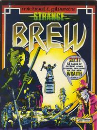 Cover Thumbnail for Michael T. Gilbert's Strange Brew (Aardvark-Vanaheim, 1982 series)