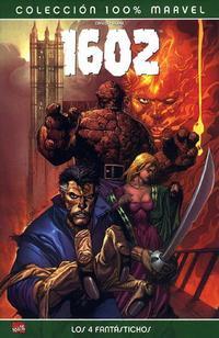 Cover Thumbnail for 100% Marvel: 1602: Los 4 Fantástickos (Panini España, 2007 series)