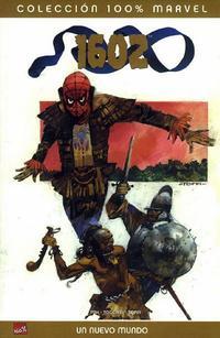 Cover Thumbnail for 100% Marvel: 1602: Un Nuevo Mundo (Panini España, 2006 series)