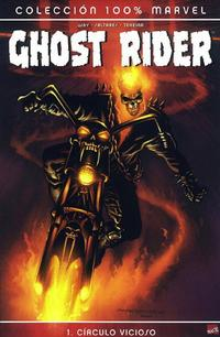 Cover Thumbnail for 100% Marvel: Ghost Rider (Panini España, 2007 series) #1