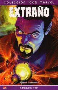 Cover Thumbnail for 100% Marvel: Extraño: Principio y Fin (Panini España, 2005 series)