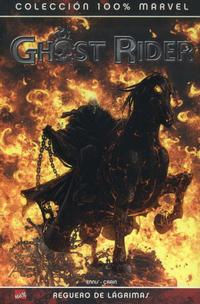 Cover Thumbnail for 100% Marvel: Ghost Rider. Reguero de Lágrimas (Panini España, 2008 series)