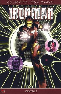 Cover Thumbnail for 100% Marvel: Iron Man: Inevitable (Panini España, 2008 series)