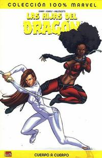 Cover Thumbnail for 100% Marvel: Las Hijas del Dragón (Panini España, 2007 series)
