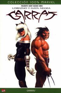 Cover Thumbnail for 100% Marvel: Lobezno & Gata Negra: Garras (Panini España, 2007 series)