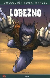Cover Thumbnail for 100% Marvel: Lobezno: Isla-X (Panini España, 2005 series)