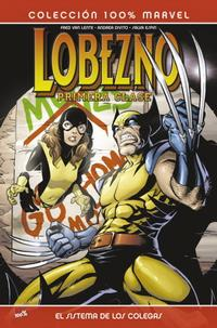 Cover Thumbnail for 100% Marvel: Lobezno: Primera Clase (Panini España, 2009 series) #1