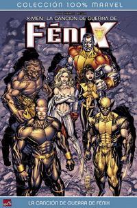 Cover Thumbnail for 100% Marvel: X-Men: La Canción de Guerra de Fénix (Panini España, 2008 series)
