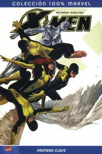 Cover Thumbnail for 100% Marvel: X-Men: Primera Clase (Panini España, 2008 series) #1