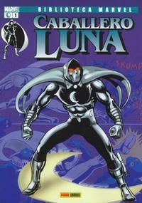 Cover Thumbnail for Biblioteca Marvel: Caballero Luna (Panini España, 2007 series) #1