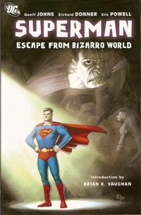 Cover Thumbnail for Superman: Escape from Bizarro World (DC, 2009 series)