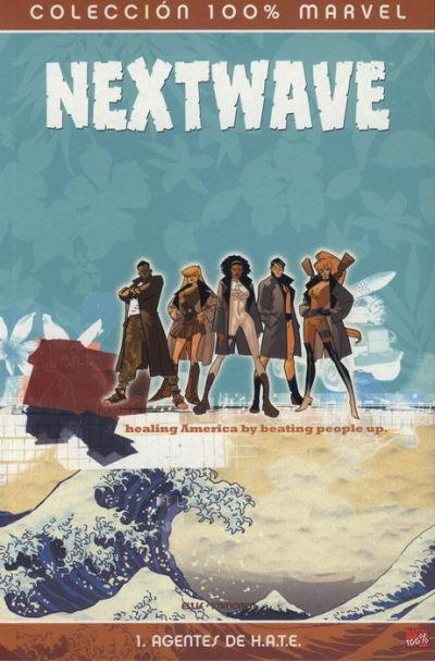 Cover for 100% Marvel: Nextwave (Panini España, 2007 series) #1
