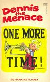 Cover for Dennis the Menace - One More Time! (Gold Medal Books, 1981 series) #1-4423-2