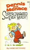Cover for Dennis the Menace Supercharged and Ever Ready! (Gold Medal Books, 1983 series) #12391-X
