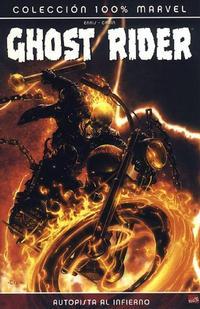 Cover Thumbnail for 100% Marvel: Ghost Rider - Autopista al Infierno (Panini España, 2007 series)