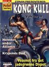 Cover for Pocketserien (Bladkompaniet / Schibsted, 1995 series) #20 - Kong Kull - Vokteren