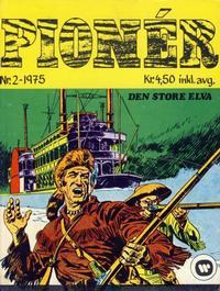 Cover Thumbnail for Pioner (Illustrerte Klassikere / Williams Forlag, 1975 series) #2/1975