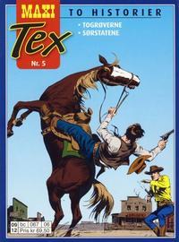 Cover Thumbnail for Maxi Tex (Hjemmet / Egmont, 2008 series) #5 - Togrøverne; Sørstatene