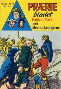Cover Thumbnail for Præriebladet (Serieforlaget / Se-Bladene / Stabenfeldt, 1957 series) #22/1972