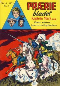 Cover Thumbnail for Præriebladet (Serieforlaget / Se-Bladene / Stabenfeldt, 1957 series) #23/1972