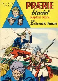 Cover Thumbnail for Præriebladet (Serieforlaget / Se-Bladene / Stabenfeldt, 1957 series) #2/1973