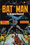 Cover for Batman Superband (Egmont Ehapa, 1974 series) #4
