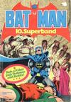 Cover for Batman Superband (Egmont Ehapa, 1974 series) #10