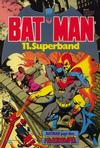 Cover for Batman Superband (Egmont Ehapa, 1974 series) #11
