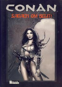 Cover Thumbnail for Conan Maxi (Bladkompaniet / Schibsted, 2002 series) #4 - Sagaen om Belit!
