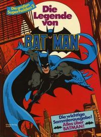 Cover Thumbnail for Die großen Superhelden (Egmont Ehapa, 1981 series) #2 - Die Legende von Batman