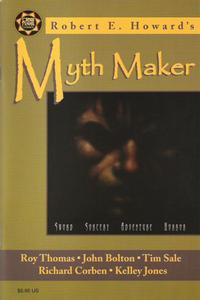 Cover Thumbnail for Robert E. Howard's Myth Maker (Cross Plains Comics, 1999 series)
