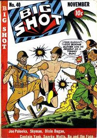 Cover Thumbnail for Big Shot (Columbia, 1942 series) #40